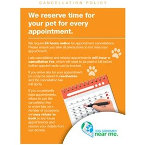 Dog Groomer Near Me Cancellation, Missed Appointments And Late Appointment Poster A3 - A3  827609 Gifts