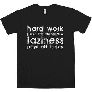 8ball Originals Laziness Pays Off Today T Shirt Prod26751 Novelty T Shirts