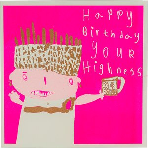 Arthouse Unlimited Happy Birthday Your Highness Charity Card 459134 Garden & Leisure