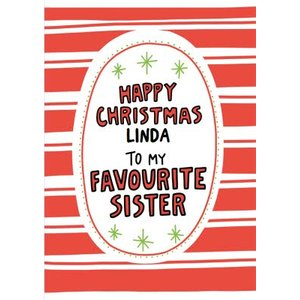 Angela Chick To My Favourite Sister Personalised Christmas Card, Large Size By Moonpig Anch095 Lg