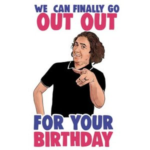 Cheeky Chops We Can Finally Go Out For Your Birthday Card, Standard Size By Moonpig Ckp140 St