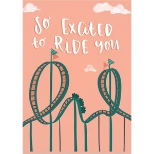 Cheeky Rude Love Rollercoaster Ride Valentines Day Card, Large Size By Moonpig Luc103 Lg
