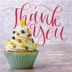 Christmas Cupcake Thank You Card, Square Card Size By Moonpig Hn180 Sq