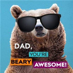 Dad, You're Beary Awesome Father's Day Card, Square Card Size By Moonpig Anan009 Sq