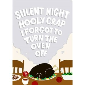 Forgot To Turn The Oven Off Christmas Card, Giant Size By Moonpig Pfw021