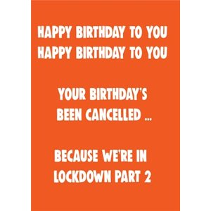 Funny Cheeky Chops Happy Birthday Lockdown Part 2 Card, Large Size By Moonpig Ckp046 Lg