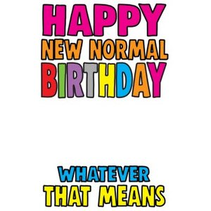 Funny Cheeky Chops Happy New Normal Birthday Card, Giant Size By Moonpig Ckp041