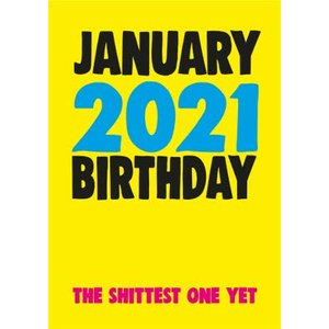 Funny Cheeky Chops January 2021 Birthday The Shittest One Yet Card, Large Size By Moonpig Ckp052 Lg