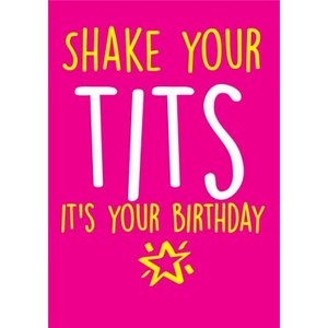 Funny Cheeky Chops Shake Your Tits Its Birthday Card, Large Size By Moonpig Ckp039 Lg