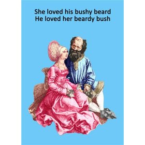 Funny Cheeky She Loved His Bushy Beard He Her Beardy Bush Card, Giant Size By Moonpig Gll032