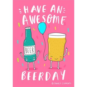 Funny Have An Awesome Beerday Birthday Card, Giant Size By Moonpig Chcl012