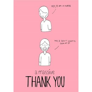 Funny Thank You Card For The Midwife, Yes I Am A Nurse, Large Size By Moonpig Nwe120 Lg
