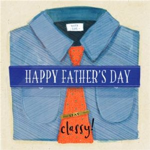 Illustrated Shirt And Tie Stay Classy Father's Day Card, Large Square Card Size By Moonpig Clb060 Sq Lg