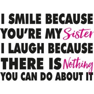 Moonpig Modern Funny Cheeky Smile Laugh Because You're My Sister Birthday Card, Giant Size By Moon Fse031