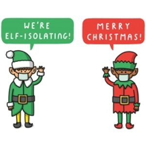 Mungo And Shoddy We Are Elf Isolating Merry Christmas Card, Standard Size By Moonpig Mas075 St