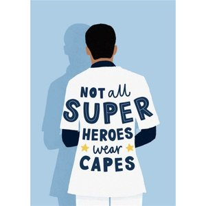 Not All Heroes Wear Capes Keyworkers Thank You Card, Standard Size By Moonpig Spht003 St