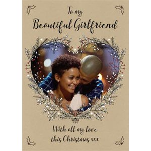 Photo Upload Christmas Card To My Beautiful Girlfriend, Giant Size By Moonpig Btn030
