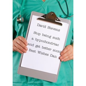Stop Being Such A Hypochondriac Personalised Get Well Soon Card, Large Size By Moonpig Ll756 Lg