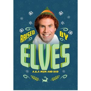 The Elf Raised By Elves Mum & Dad Christmas Card, Standard Size Moonpig Elf005 St