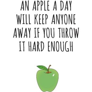Moonpig Typographical An Apple A Day Will Keep Everyone Away If You Throw Hard Enough Card, Giant  Bkg025