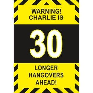 Warning Longer Hangovers Ahead 30th Birthday Card, Large Size By Moonpig Ukg153 Lg