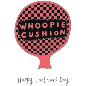 Whoopie Cushion Happy Fart-her's Day Card, Standard Size By Moonpig Ypg032 St