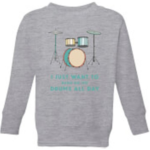 Music 2020 I Just Want To Bang On The Drums All Day Kids' Sweatshirt - Grey - 7-8 Years - Grey Ys 49062 888888 Ym, Grey