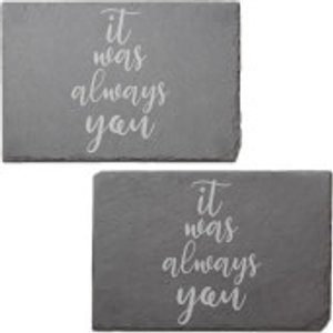 By Iwoot It Was Always You Engraved Slate Placemat - Set Of 2  Slp 34973