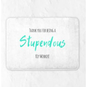 Support Key Workers Thank You For Being A Stupendous Key Worker! Bath Mat  Bm 32394 Ffffff