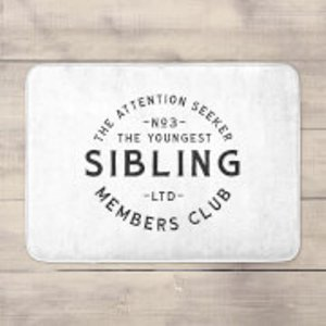 Siblings The Youngest Sibling The Attention Seeker Bath Mat  Bm 29196 Ffffff