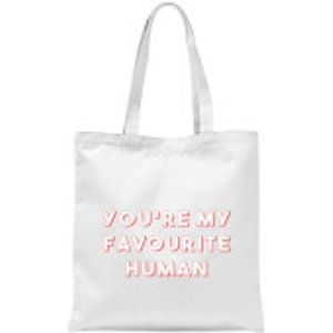 By Iwoot You're My Favourite Human Tote Bag - White  Tb 10932 Ffffff
