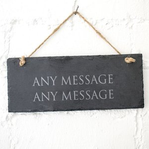 Personalised Hanging Slate Sign - Any Message Personalised Gifts