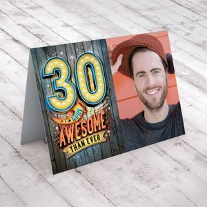 Photo Upload 30th Birthday Card - More Awesome Than Ever Greeting Cards