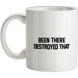 Chargrilled Been There Destroyed That Mug. G0beentheredestroyedthat Novelty T Shirts