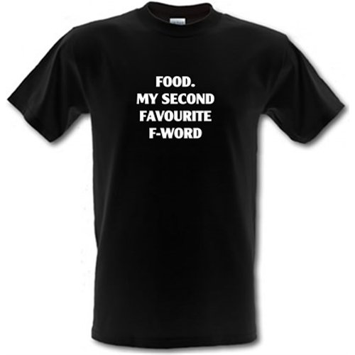 Chargrilled Food My Second Favourite F-word Male T-shirt. M0foodmysecondfavouritefword Novelty T Shirts