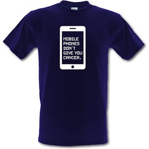 Chargrilled Mobile Phones Don't Give You Cancer Male T-shirt. M0mobilephonesdontgiveyoucancer Novelty T Shirts